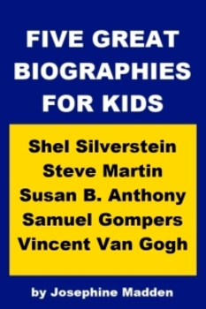 Five Great Biographies for Kids - Shel Silverstein, Steve Martin, etc.