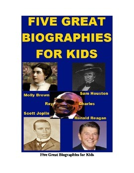 Five Great Biographies for Kids - Molly Brown, Ronald Reagan, etc.