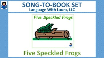 Five Green Speckled Frogs - Song-to-Book Set [speech therapy and autism]