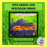 Five Green and Speckled Frogs: An Animated Counting Song Ebook