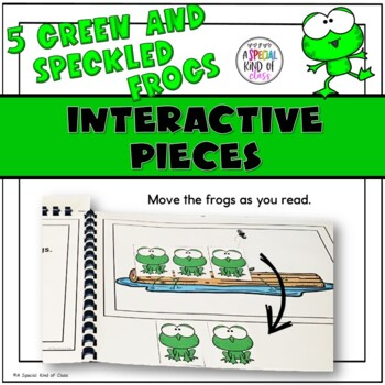 Five Green and Speckled Frogs: Adapted Books for Special Education