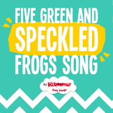 Five Green and Speckled Frogs Song