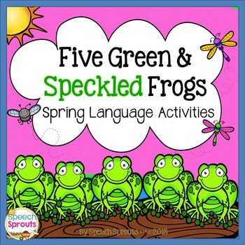 Five Green and Speckled Frogs: Spring Speech Therapy