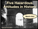 """Five Hazardous Attitudes in History and the Appropriate """"A"""