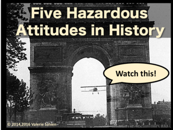 "Five Hazardous Attitudes in History and Appropriate ""Antid"