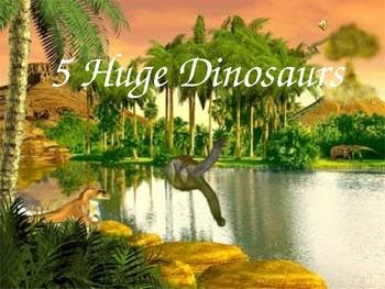Five Huge Dinosaurs