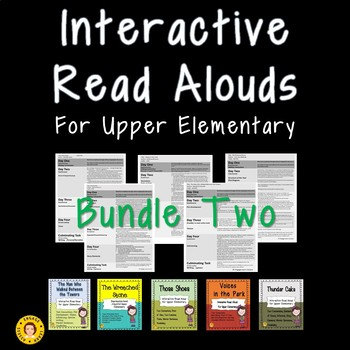 Five Interactive Read Alouds for Upper Elementary - BUNDLE TWO