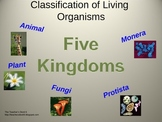Five Kingdoms... Classification of Living Organisms