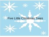 Five LIttle Christmas Trees