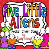 Five Little Aliens (Pocket Chart Song)