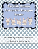 Five Little Bunnies Subtraction Emergent Reader for Easter and Math