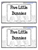 Five Little Bunnies