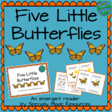Five Little Butterflies emergent reader butterfly rhyming story