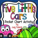 Five Little Cars (Pocket Chart Activity)