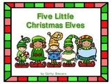 Five Little Christmas Elves - Christmas Fingerplay