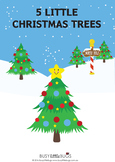 Five Little Christmas Trees Bundle including Pocket Chart