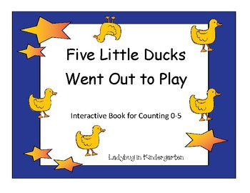 Five Little Ducks Went Out to Play Interactive Book for Numbers 0-5