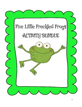 Five Little Freckled Frogs Activity Bundle