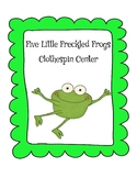 Five Little Freckled Frogs Clothespin Center