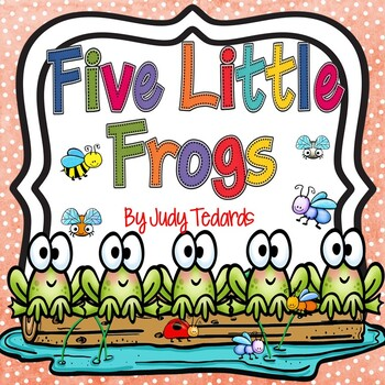 Five Little Frogs (Pocket Chart and Book Making Activity)