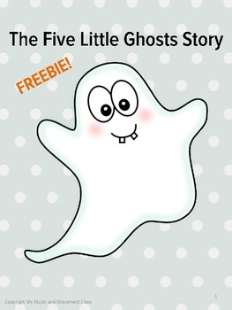 Five Little Ghost Story, Freebie, Halloween, Music and Movement Activity