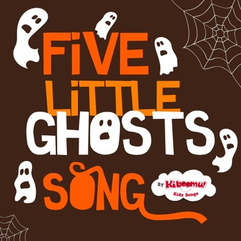 Five Little Ghosts Song