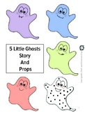 Five Little Ghosts Story and Props, Halloween, Music and Movement Activity