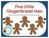 Five Little Gingerbread Men: Composing & Decomposing Numbers