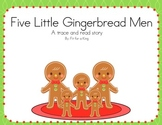 Five Little Gingerbread Men- Trace and Read
