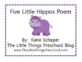 Five Little Hippos Poem