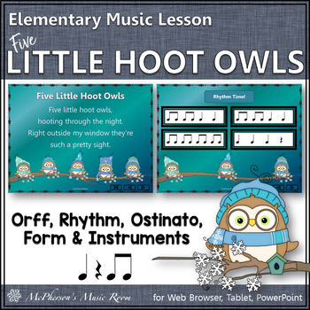 Five Little Hoot Owls: Orff, Rhythm, Form, Ostinato & Instruments (Eighth Notes)