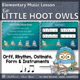 Elementary Music Lesson ~ Five Little Hoot Owls: Orff, Rhythm & Instruments