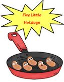 Five Little Hot Dogs (Common Core Karaoke)
