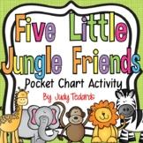 Five Little Jungle Friends (Pocket Chart Activity)