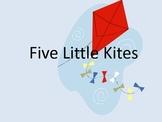 Five Little Kites