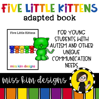 Five Little Kittens: Adapted Book for Students with Autism & Special Needs