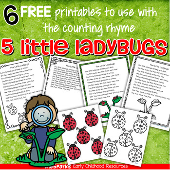 Five Little Ladybugs Counting Rhyme plus 6 printables FREE