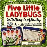 Five Little Ladybugs --- Re-Telling Craftivity with Original Poem & Ladybug Hats