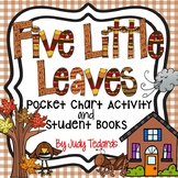 Five Little Leaves  (A Counting Pocket Chart Activity with