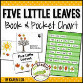 Five Little Leaves Rhyme: Pocket Charts, Books, Position W