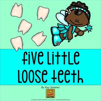 Five Little Loose Teeth