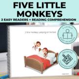 Five Little Monkeys Emergent Reader + Reading Comprehension