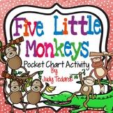 Five Little Monkeys (A Pocket Chart Activity)