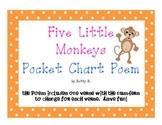 Five Little Monkeys Pocket Chart Poem