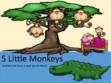 Five Little Monkeys:  PreK, K, Special Needs Activities