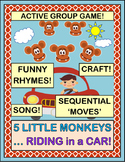 """""""Five Little Monkeys, Riding in a Car!"""" - Group Game, Song, and Craft"""