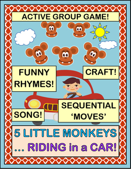 """Five Little Monkeys, Riding in a Car!"" - Group Game, Song, and Craft"