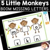 Five Little Monkeys | SPED Autism Preschool | Boom Cards (TM) Missing Letters