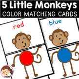 Five Little Monkeys | SPED Autism Preschool PreK | Color Matching Cards