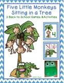 Five Little Monkeys Sitting in a Tree - 3 Back to School Games & 3 Activities